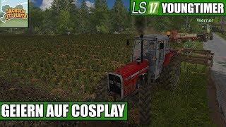 LS17 Youngtimer #55 - Das Geiern auf Cosplays - Landwirtschaft Simulator 17 Deutsch