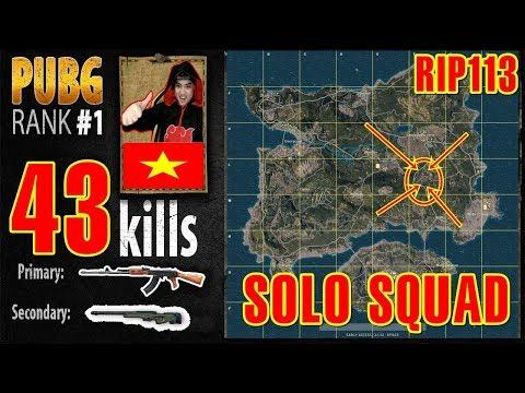 RIP113 PUBG RANK 1 | Phá kỷ lục thế giới | SOLO SQUAD 43 KILL PLAYERUNKNOWN'S BATTLEGROUNDS - Thời lượng: 28:05.