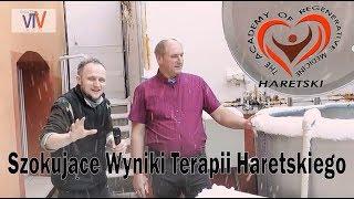 Szokujące Wyniki Terapii Haretskiego. Cz. 1 - 17.03.2018 r.
