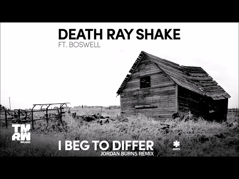 Death Ray Shake feat. Boswell - I Beg To Differ (Jordan Burns Remix)