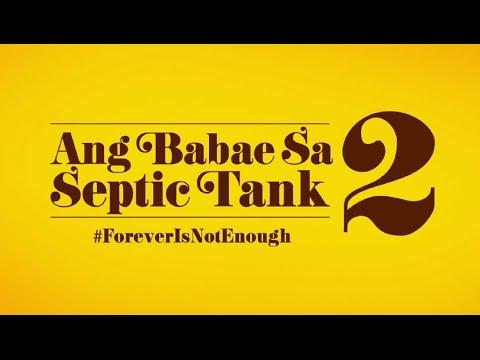 'Ang Babae Sa Septic Tank 2' (2016): hilarious, perceptive, timely