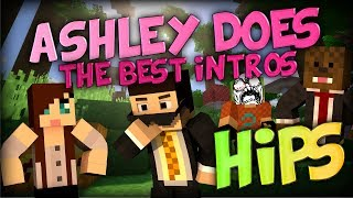 ASHLEY DOES THE BEST INTROS! Minecraft Mini-game: HIPS w/ Jerome, Ashley and Simon