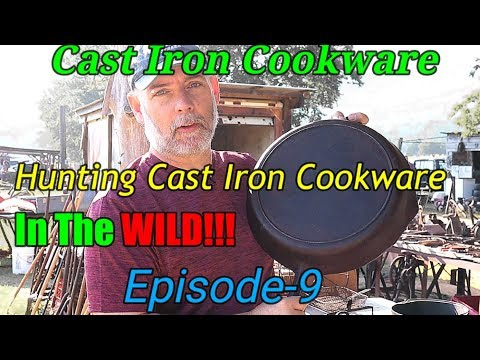 Hunting Cast Iron Cookware In The WILD!!! Episode-9
