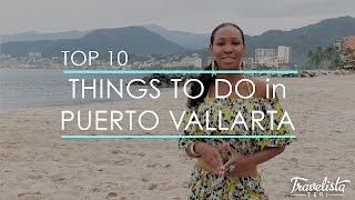 Puerto Vallarta Mexico  City new picture : Top 10 Things to Do in Puerto Vallarta