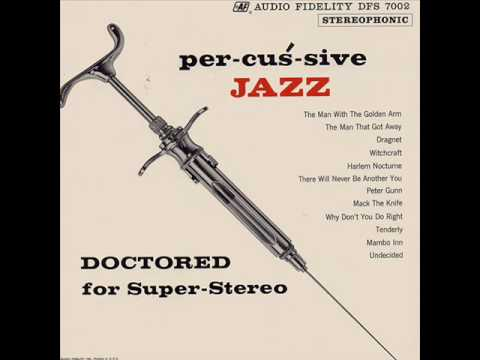 Peter Appleyard - Per-cus-sive Jazz - The Man With The Golden Arm 1955: