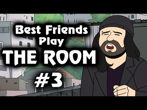 Best Friends Play The Room (Part 3) (видео)