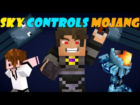 If SkyDoesMinecraft Controlled Mojang - Minecraft