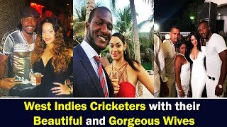Top 10 West Indies Cricketers with their beautiful Wives