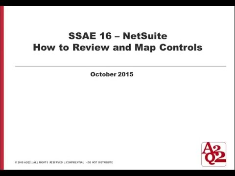 #11 | NetSuite SSAE16 - Practical Tips on How to Review- Part 1