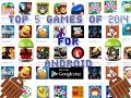 Top 5 games of android.