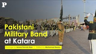 Pakistan Military Band www.thepeninsulaqatar.com Footage by Amna Pervaiz Rao Edited by Mohamad Bwary.