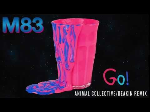 AUDIO: M83 - Go! feat. Mai Lan (Animal Collective / Deakin Remix)