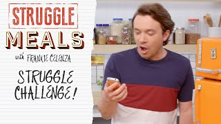 STRUGGLE MEALS CHALLENGE! Frankie Finally Makes Dessert..? by Tastemade