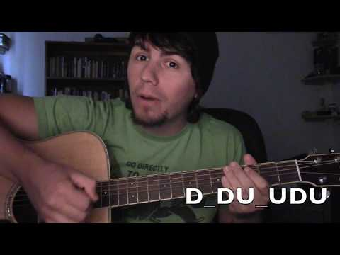 The truth about strum patterns: 15 songs, 4 chords, 1 strum pattern