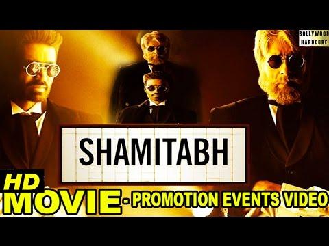 Video 'Shamitabh' (2015) Promotion Events Full Video   Amitabh Bachchan, Dhanush, Akshara Haasan download in MP3, 3GP, MP4, WEBM, AVI, FLV January 2017