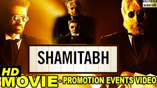 Nonton  Shamitabh   2015  Promotion Events Full Video   Amitabh Bachchan  Dhanush  Akshara Haasan Film Subtitle Indonesia Streaming Movie Download
