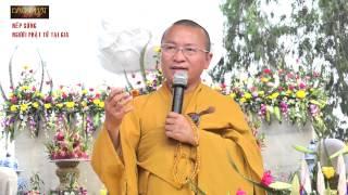 Nếp sống người Phật tử tại gia -TT. Thích Nhật Từ - wWw.ChuaGiacNgo.com