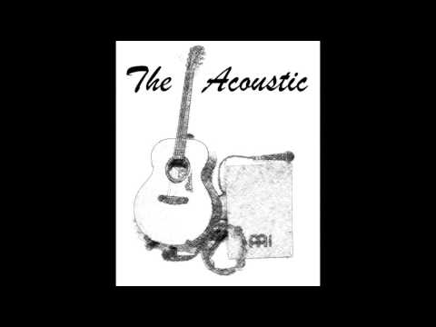 The Acoustic - The Acoustic - ukázka