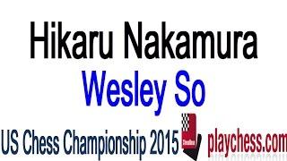 GM Wesley So vs GM Hikaru Nakamura