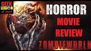 ZOMBIEWORLD ( 2015 ) Horror Movie Review