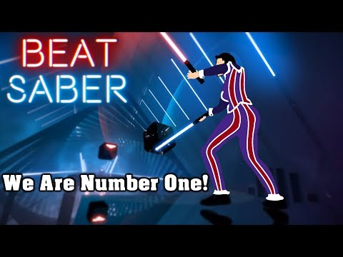 Beat Saber - We Are Number One (custom Song) | FC