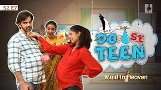 Video SIT | Maid In Heaven | DO SE TEEN | S2 E7 | Chhavi Mittal | Karan V Grover | Shubhangi Litoria MP3, 3GP, MP4, WEBM, AVI, FLV Januari 2019