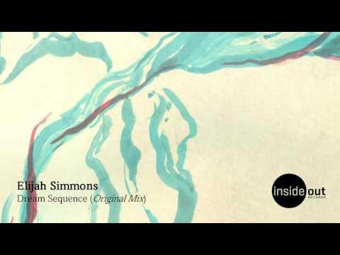 Elijah Simmons - Dream Sequence