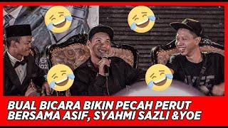 Video Full !! Bual Bicara bikin pecah perut bersama Asif, Syahmi Sazli dan Yoe Parey 😂😂 MP3, 3GP, MP4, WEBM, AVI, FLV Agustus 2019