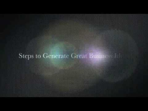 How to – Steps to Generating Great Business Ideas