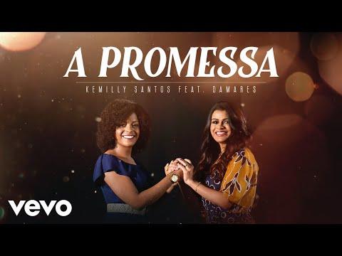 Kemilly Santos Damares A Promessa