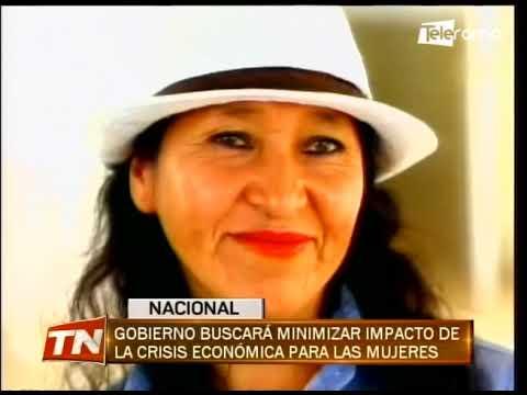 Gobierno buscará minimizar impacto de la crisis económica para las mujeres