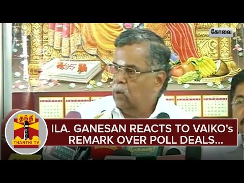 Ila-Ganesan-reacts-to-Vaikos-Remark-over-Poll-Deals--Thanthi-TV