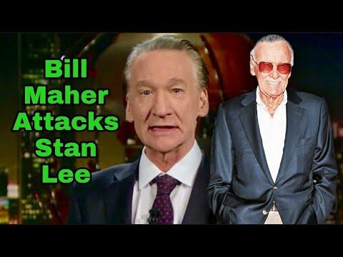 NPC LOSER BILL MAHER ATTACKS STAN LEE'S LEGACY