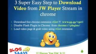 Video Download JWPlayer Videos in 3 Super Easy Steps MP3, 3GP, MP4, WEBM, AVI, FLV Maret 2019