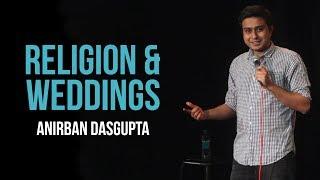 Video Religion and weddings | Anirban Dasgupta stand up comedy MP3, 3GP, MP4, WEBM, AVI, FLV Desember 2017