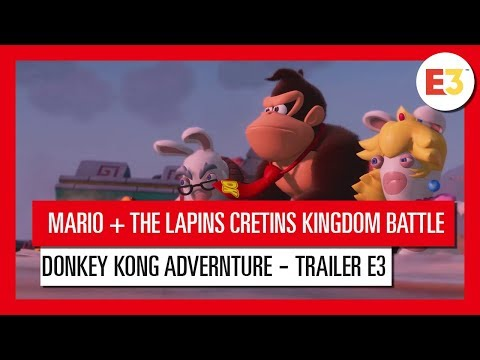 Mario + The Lapins Crétins Kindgom Battle Donkey Kong Adventure - Trailer d'annonce E3 2018