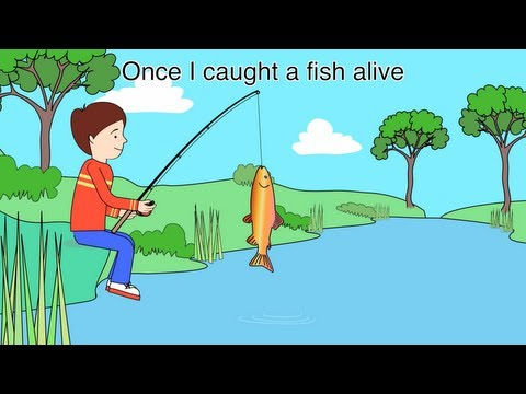 1,2,3,4,5 Once I caught a fish alive - Nursery Rhyme