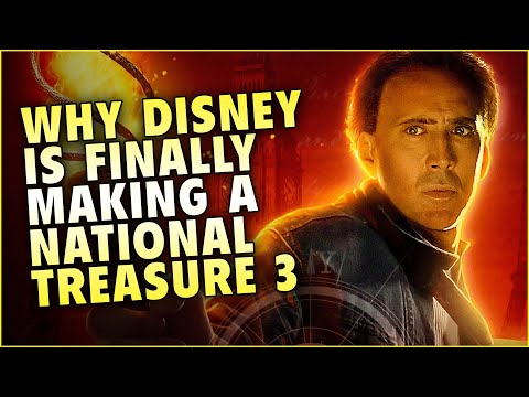 Why Disney is finally moving forward with NATIONAL TREASURE 3!