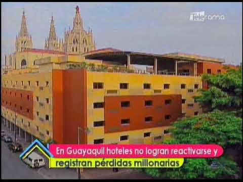En Guayaquil hoteles no logran reactivarse y registran pérdidas millonarias
