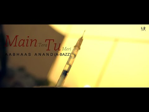 Aabhaas anand Main Tera Tu Meri (Full Official Fan Video)Shot & directed by:-Mayank Dua(Mack'D Photo