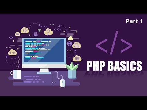 Learning The Fundamentals Of PHP | Part 1 of 2 | Eduonix