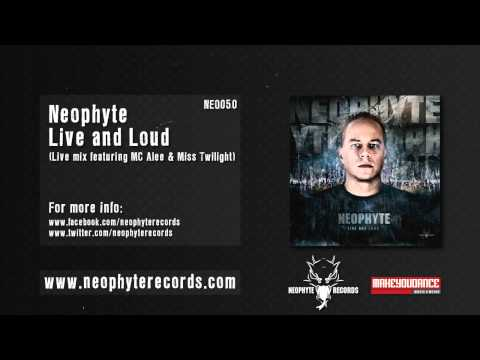 Neophyte & Tha Playah - Live and Loud (Live mix)