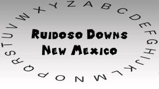Ruidoso Downs (NM) United States  city photo : How to Say or Pronounce USA Cities — Ruidoso Downs, New Mexico