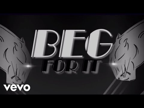 Beg for It Lyric Video [Feat. M.O]