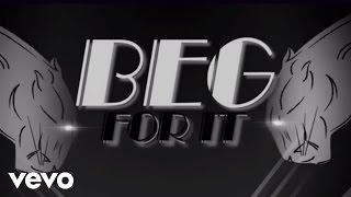 Iggy Azalea - Beg For It (Lyric Video) ft. MØ - YouTube