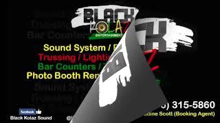 Black Kolaz Entertainment Production Services At Black River ATI August1, 2019 #teamblackkolaz