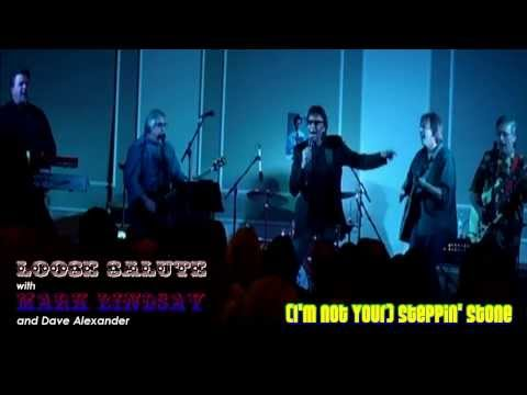 Loose Salute (with Mark Lindsay): (I'm Not Your) Steppin' Stone (11/23/13)