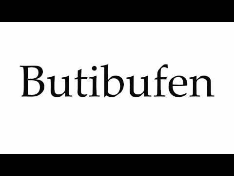 How to Pronounce Butibufen