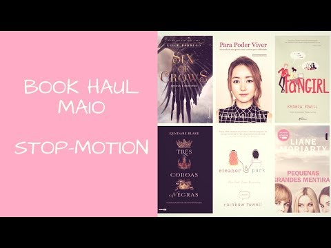 Book Haul Maio/2017 ( Stop-Motion)