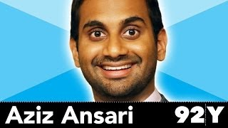 Watch Aziz Ansari at 92Y (92nd Street Y - Comedy)